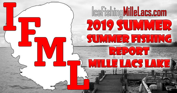 Mille Lacs Summer Fishing Report