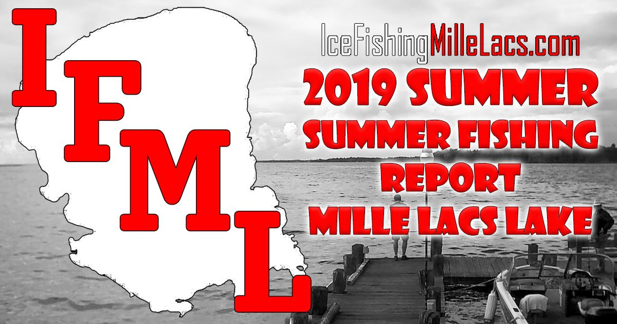 2019 Mille Lacs Summer Fishing Report