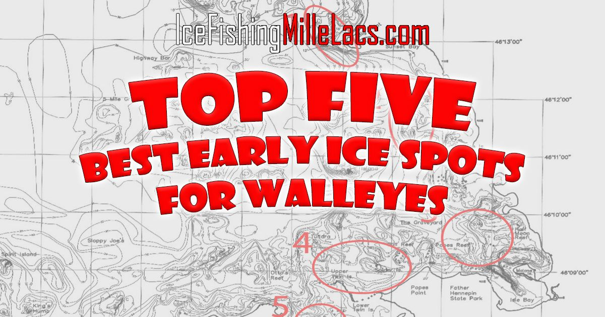 Top Five Best Early Ice Spots for Walleyes