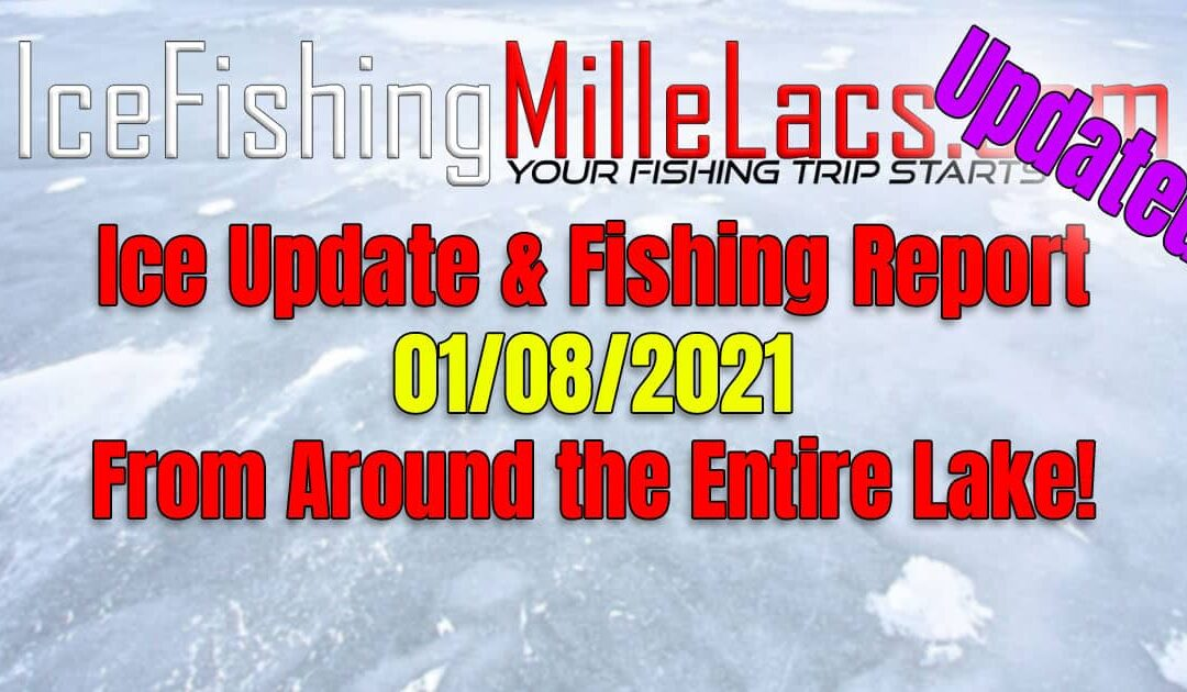 Mille Lacs Lake Fishing Reports Ice Update 01-08-2021