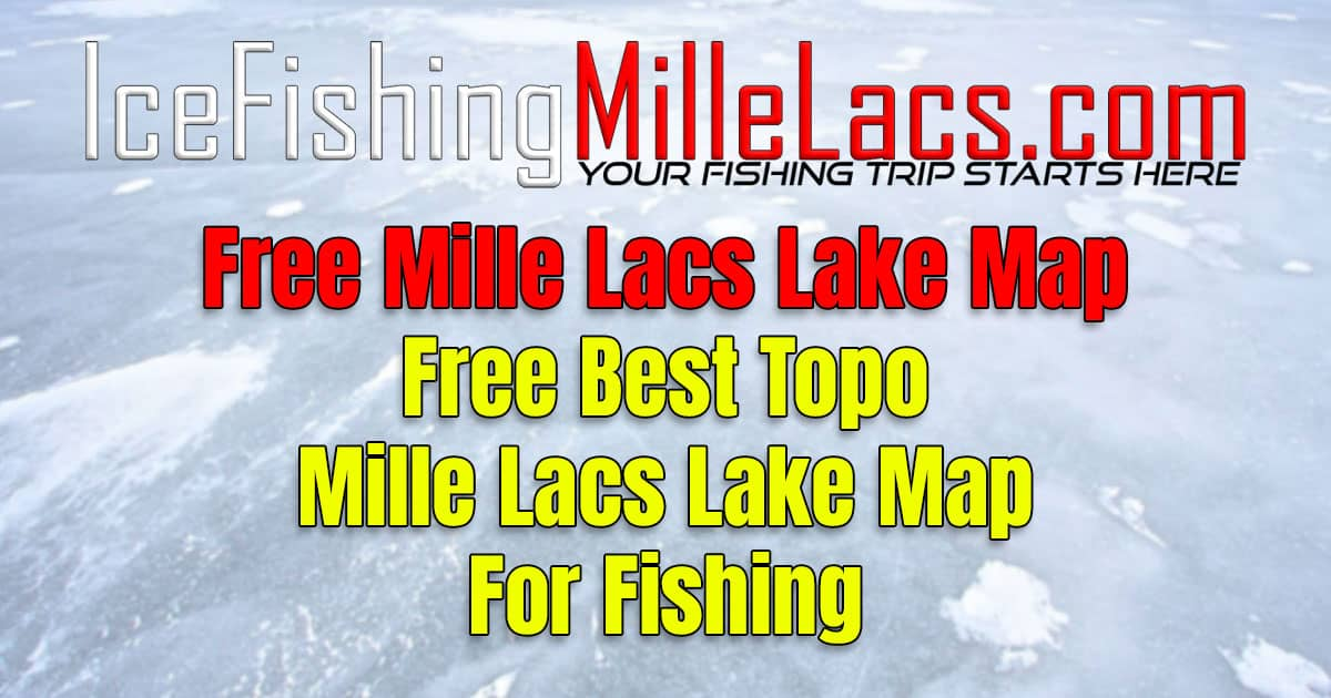 Best Free Mille Lacs Ice Fishing Topo Map