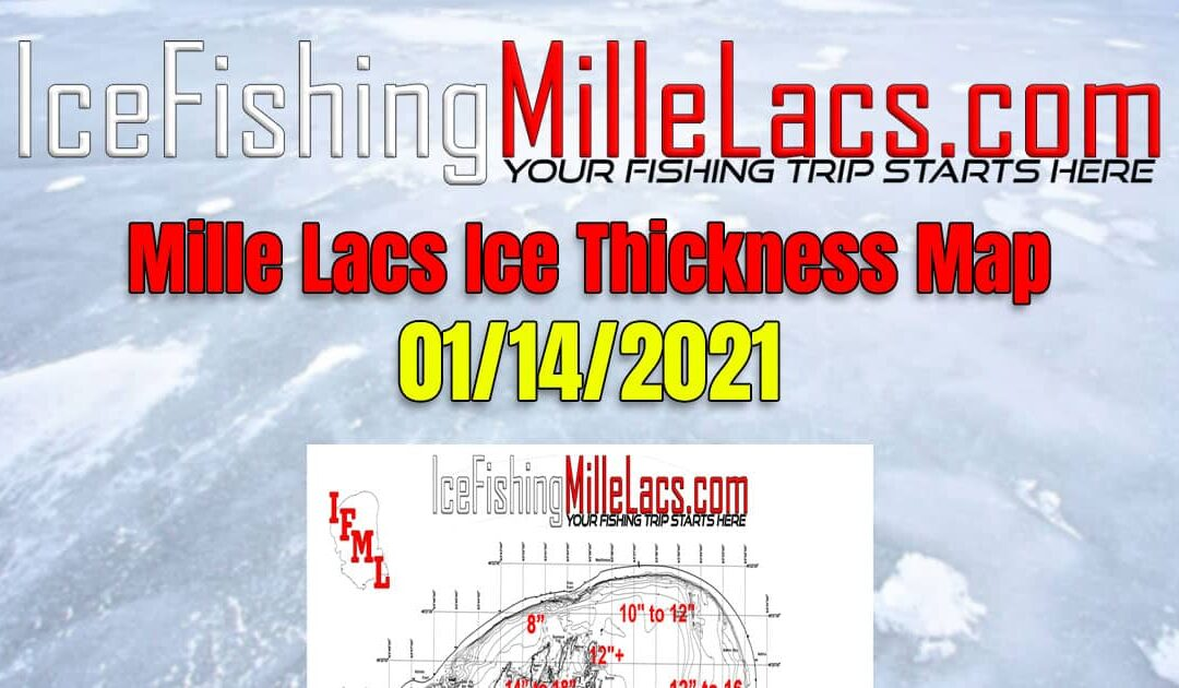 Mille Lacs Lake Ice Thickness Map 01-14-2021 Ice Fishing