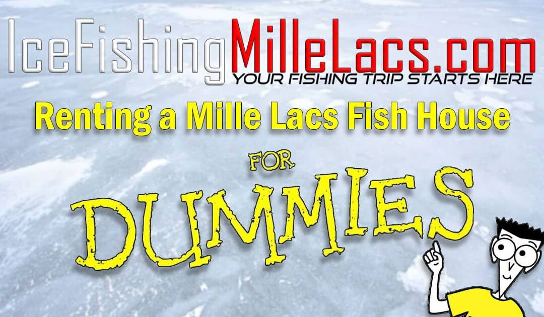 Dummies Guide to Fish House Rental on Mille Lacs