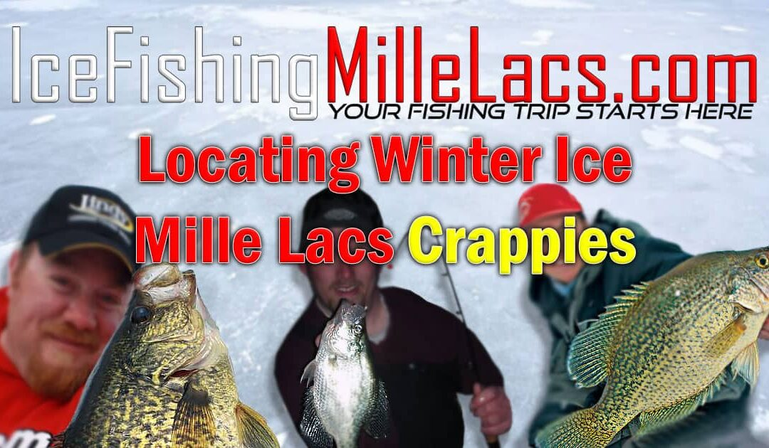 Locating Winter Mille Lacs Crappies Ice Fishing