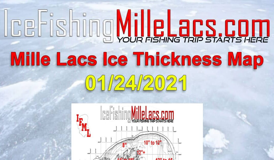 Mille Lacs Lake Ice Thickness Map 01-24-2021 Ice Fishing