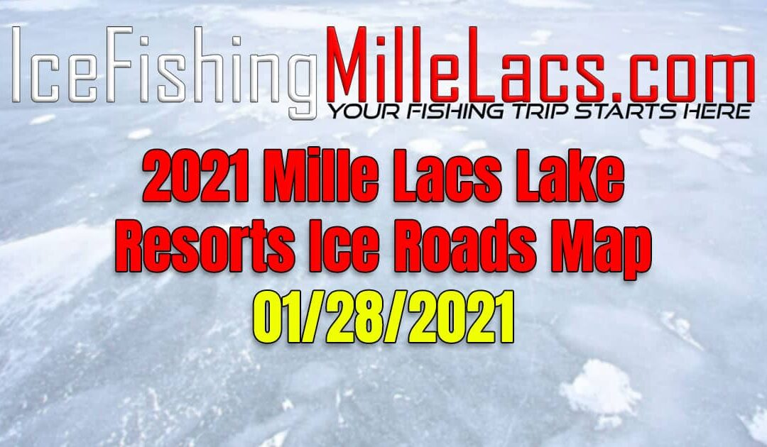 2021 Mille Lacs Lake Resorts Ice Road Map 01-28-2021