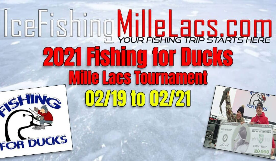 2021 Fishing For Ducks Ice Fishing Tournament Mille Lacs Lake